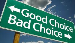 Good choice, bad choice